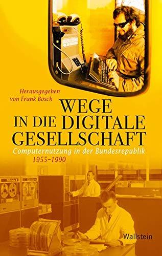 "Cover von ""Wege in die Digitale Gesellschaft"""